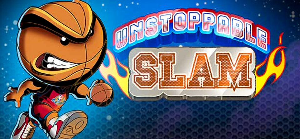Unstoppable Slam